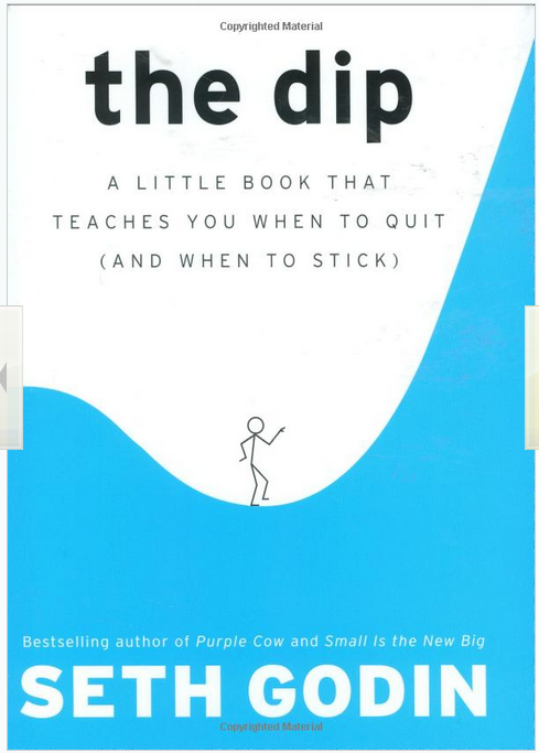 """Cover of """"The Dip: A Little Book That Teaches ..."""